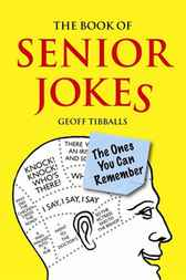 The Book of Senior Jokes by Geoff Tibballs