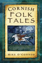 Cornish Folk Tales by Mike O'Connor