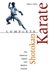 Complete Shotokan Karate by Robin L. Rielly