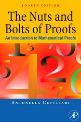 The Nuts and Bolts of Proofs by Antonella Cupillari