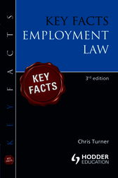Key Facts: Employment Law [Third Edition] by Chris Turner
