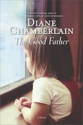 The Good Father by Diane Chamberlain