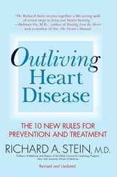 Outliving Heart Disease by Richard A. Stein