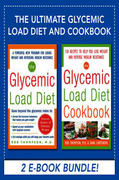 Ultimate Glycemic Load Diet and Cookbook (EBOOK BUNDLE) by Rob Thompson