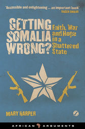 Getting Somalia Wrong? by Mary Harper