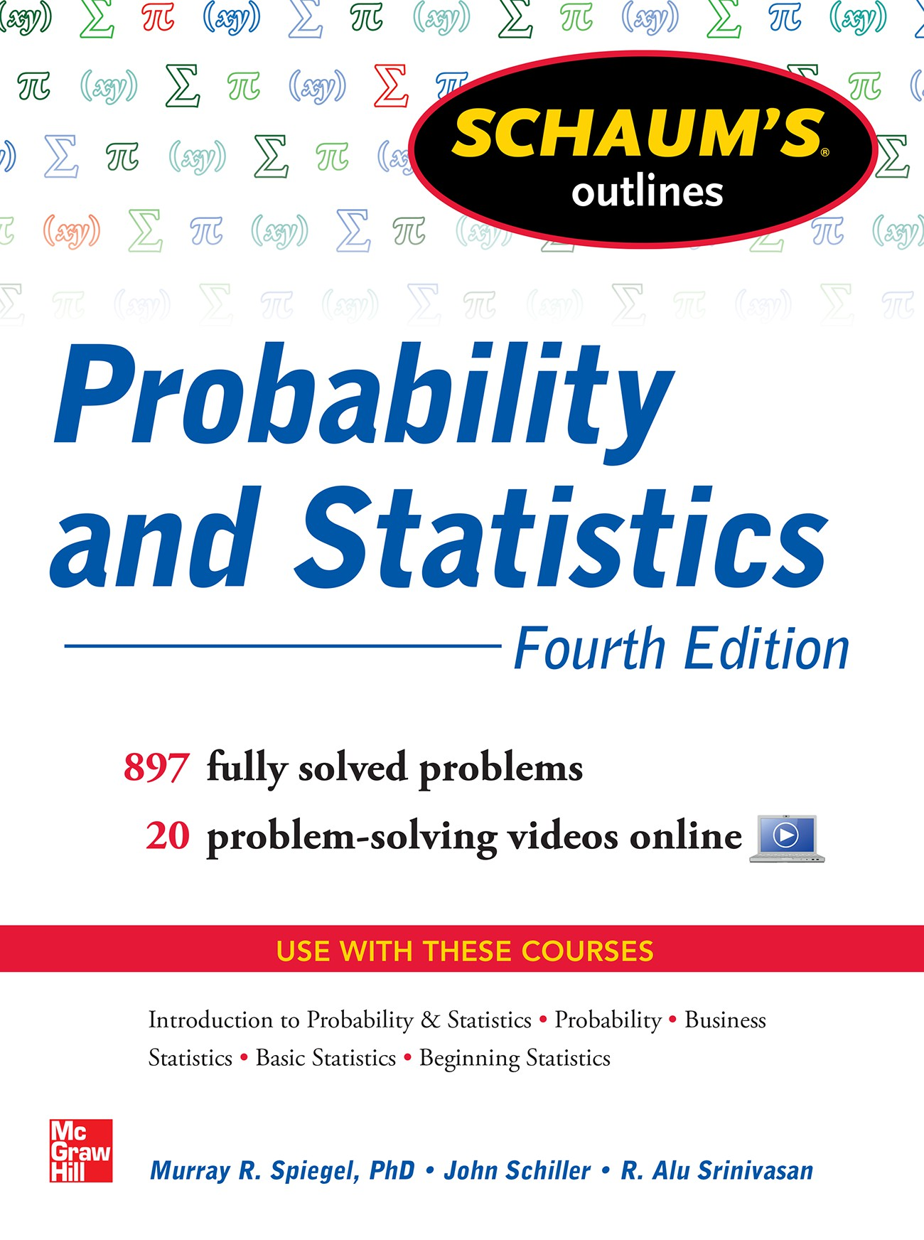 Schaum's Outline of Probability and Statistics, 4th Edition
