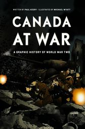 Canada at War by Paul Keery