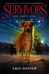 Survivors #1: The Empty City by Erin Hunter