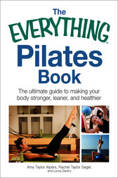 The Everything Pilates Book by Amy Taylor Alpers