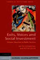 Exits, Voices and Social Investment by Keith Dowding
