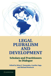 Legal Pluralism and Development by Brian Z. Tamanaha