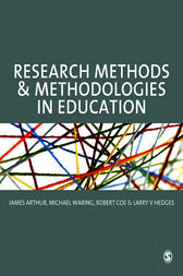 Research Methods and Methodologies in Education by James Arthur