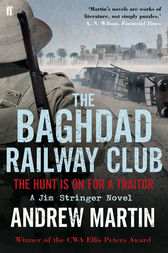The Baghdad Railway Club by Andrew Martin