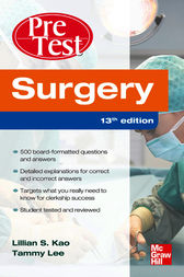 Surgery PreTest Self-Assessment and Review, Thirteenth Edition by Lillian Kao