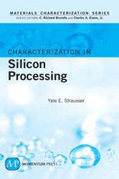 Characterization in Silicon Processing by Yale E. Strausser