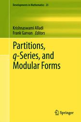 Partitions, q-Series, and Modular Forms by Krishnaswami Alladi
