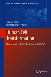 Human Cell Transformation by Johng S. Rhim