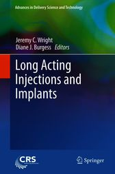 Long Acting Injections and Implants by Jeremy C. Wright