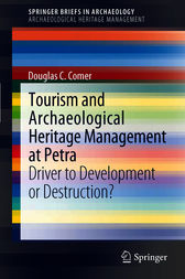 Tourism and Archaeological Heritage Management at Petra by Douglas C Comer