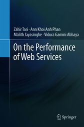 On the Performance of Web Services by Zahir Tari