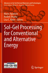 Sol-Gel Processing for Conventional and Alternative Energy by Mario Aparicio