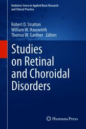 Studies on Retinal and Choroidal Disorders by Robert D. Stratton