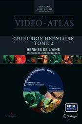 Video-Atlas Chirurgie Herniaire by Cavit Avci
