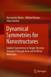 Dynamical Symmetries for Nanostructures by Konstantin Kikoin