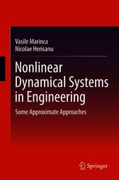 Nonlinear Dynamical Systems in Engineering by Vasile Marinca