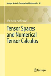 Tensor Spaces and Numerical Tensor Calculus by Wolfgang Hackbusch