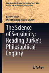 The Science of Sensibility: Reading Burke's Philosophical Enquiry by Koen Vermeir
