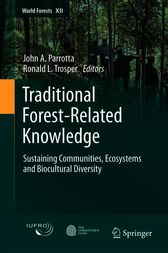 Traditional Forest-Related Knowledge by John A. Parrotta