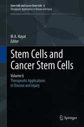 Stem Cells and Cancer Stem Cells, Volume 6 by M.A. Hayat