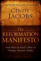 The Reformation Manifesto by Cindy Jacobs
