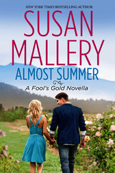 Almost Summer by Susan Mallery