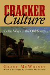 Cracker Culture: Celtic Ways in the Old South