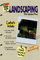 Super Simple Guide to Landscaping Your Garden Pond by Jeff Kurtz