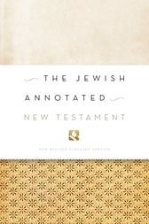 The Jewish Annotated New Testament by Amy-Jill Levine