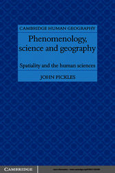 Phenomenology, Science and Geography by John Pickles