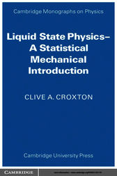 Liquid State Physics by Clive A. Croxton