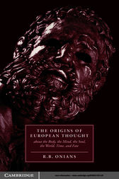 The Origins of European Thought by R. B. Onians