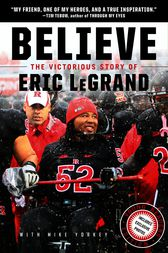 Believe: The Victorious Story of Eric LeGrand Young Readers' Edition by Eric LeGrand
