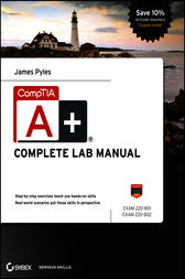 CompTIA A+ Complete Lab Manual by James Pyles