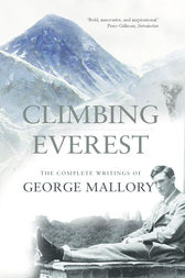Climbing Everest by George Leigh Mallory
