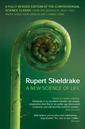 New Science of Life by Rupert Sheldrake