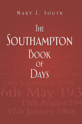 The Southampton Book of Days by Mary South
