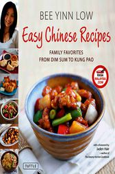 Easy Chinese Recipes by Bee Yinn Low