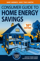 Consumer Guide to Home Energy Savings by Jennifer Thorne Amann