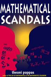 Mathematical Scandals by Theoni Pappas