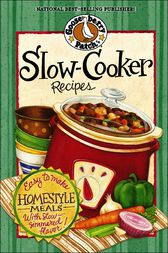 Slow-Cooker Recipes Cookbook by Gooseberry Patch